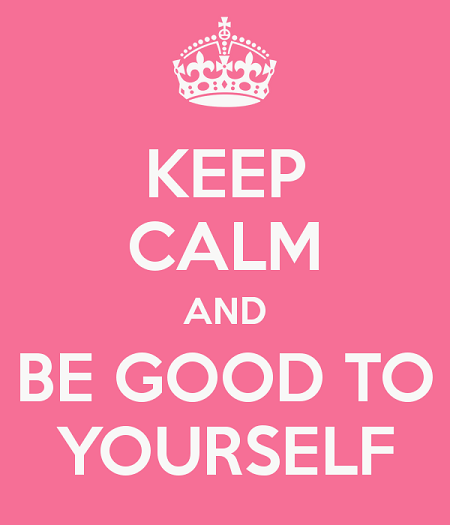 keep-calm-and-be-good-to-yourself