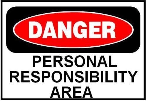 danger personal responsibility area